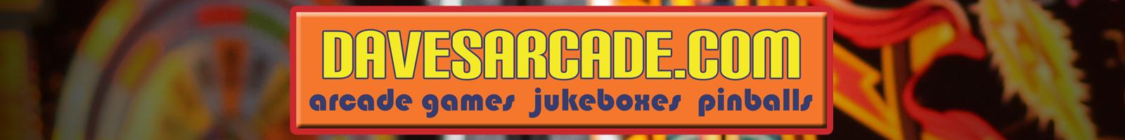 davesarcade.com header arcade games, jukeboxes, pinballs
